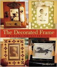 The Decorated Frame by Joe Rhatigan