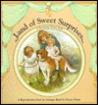 Land of Sweet Surprises