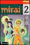 Mirai: Stage 2