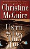Until the Day They Die (Kathryn MacKay, #6)