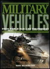 Military Vehicles: From World War I to the Present