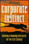 Corporae Instinct: Building the Knowledge Enterprise for the 21st Century