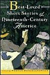 Best-Loved Short Stories of Nineteenth-Century America