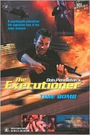 Time Bomb (Mack Bolan The Executioner,#322)