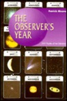 The Observer's Year by Patrick Moore