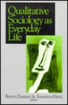 Qualitative Sociology as Everyday Life