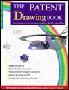 The Patent Drawing Book: How to Prepare Formal Drawings Required by the U. S. Patent Office