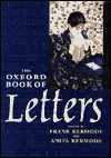 The Oxford Book of Letters by Frank Kermode