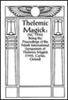 Thelemic Magic XC, 1994: Being the Proceedings of the 9th International Symposium of Thelemic Magick (Carfax, Oxford)
