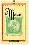 Mauni: A Writer's Writer, Short Stories (Katha Classics)