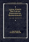 Legal Ethics: The Law of Professional Responsibility