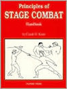 Principles of Stage Combat by Claude D. Kezer