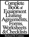 Complete Book of Equipment Leasing Agreements, Forms, Worksheets & Checklists