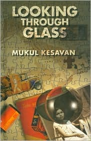 Ebook Looking Through Glass by Mukul Kesavan DOC!