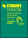 Stedman's Concise Medical Dictionary for the Health Professions, Illustrated, with CD-ROM