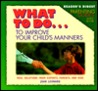What to Do to Improve Your Child's Manners