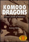 Komodo Dragons: Giant Lizards of Indonesia