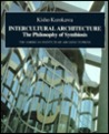 Intercultural Architecture: The Philosophy of Symbiosis