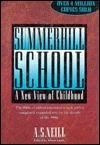 Summerhill School by A.S. Neill