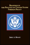 Readings in the Politics of U.S. Foreign Policy