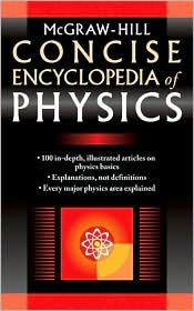 Mc Graw Hill Concise Encyclopedia Of Physics
