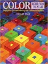 Color Right from the Start: Progressive Lessons in Seeing and Understanding Color