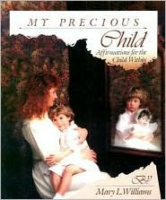 My Precious Child: Affirmations for the Child Within