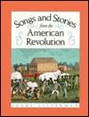 Songs and Stories from the American Revolution