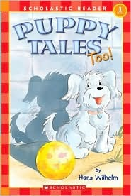 Puppy Tales Too! (Scholastic Reader Level 1)