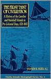 The First Taint of Civilization: A History of the Caroline and Marshall Islands in Pre-Colonial Days, 1521 1885