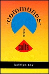 Communes and Cults