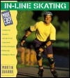In-Line Skating Made Easy (Made Easy Series)
