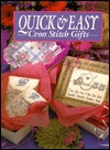Quick and Easy Cross Stitch Gifts by Leisure Arts Inc.
