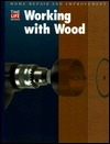 Working With Wood (Home Repair and Improvement (Updated Series))