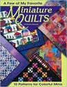 A Few of My Favorite Miniature Quilts
