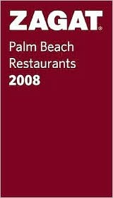 Zagat Palm Beach Restaurants Pocket Guide