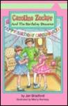 Caroline Zucker And The Birthday Disaster