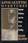 Apocalyptic Overtures: Sexual Politics and the Sense of an Ending