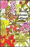 Florida Landscape Plants: Native and Exotic