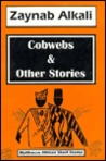 The Cobwebs & Other Stories