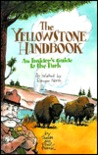 The Yellowstone Handbook: An Insider's Guide to the Park, as Related by Ranger Norm
