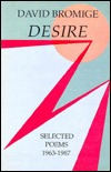 Desire: Selected Poems, 1963-1987