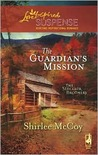 The Guardian's Mission (The Sinclair Brothers Trilogy, #1)