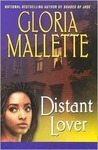 Distant Lover by Gloria Mallette