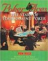 Poker Aces: The Stars of Tournament Poker