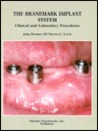 The Branemark Implant System: Clinical And Laboratory Procedures