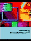 Discovering Microsoft Office 2000