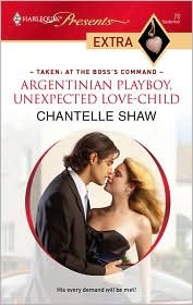 Argentinian Playboy, Unexpected Love-Child by Chantelle Shaw