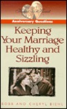 Anniversary Questions: Keeping Your Marriage Healthy and Sizzling