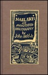 Mail Art : An Annotated Bibliography